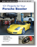 101 Performance Projects for Your Porsche Boxster